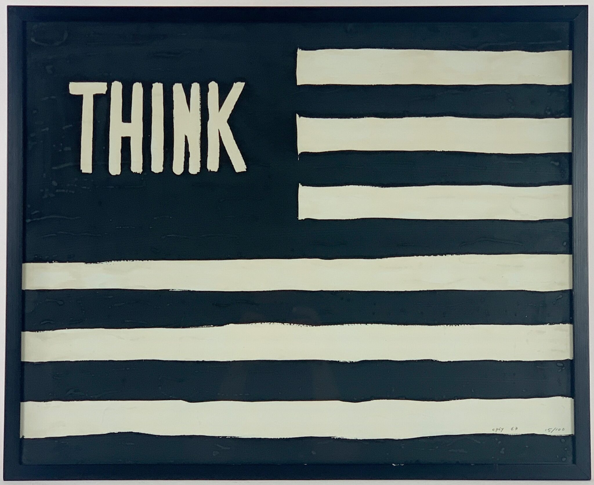 """THINK"" FLAG SCREENPRINT BY WILLIAM COPLEY 